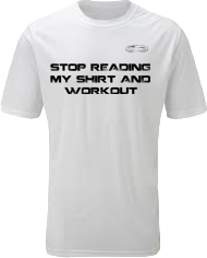 EXXTREME ATHLETICS STOP READING MY SHIRT AND WORKOUT MENS WHITE T-SHIRT