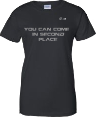 EXXTREME ATHLETICS YOU CAN COME IN SECOND PLACE WOMENS BLACK T-SHIRT