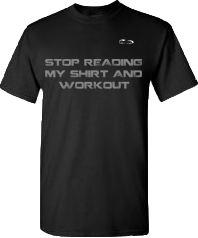 EXXTREME ATHLETICS STOP READING MY SHIRT AND WORKOUT MENS BLACK T-SHIRT