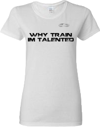 EXXTREME ATHLETICS WHY TRAIN IM TALENTED WOMENS WHITE T-SHIRT